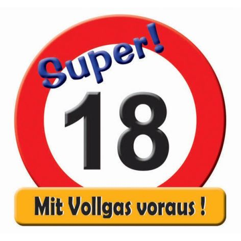 Schild Super Verkehrschild Zahl 18 mit Text Mit Vollgas ...